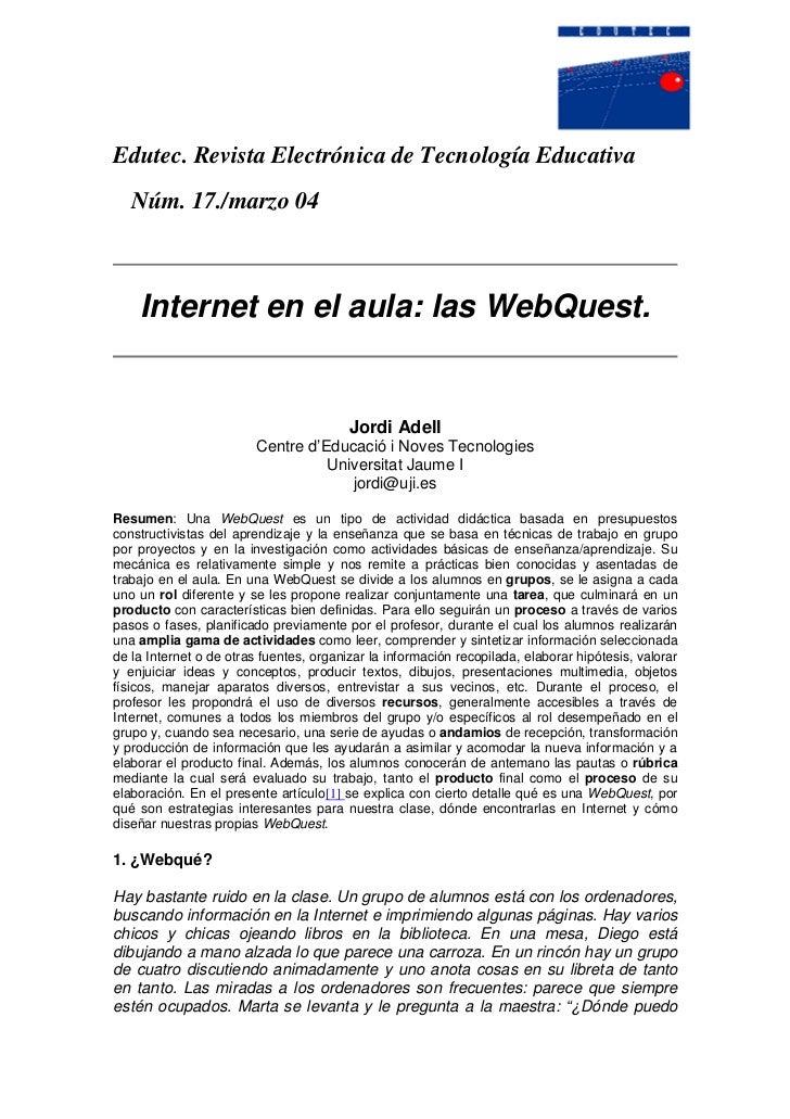 Edutec. Revista Electrónica de Tecnología Educativa    Núm. 17./marzo 04        Internet en el aula: las WebQuest.        ...