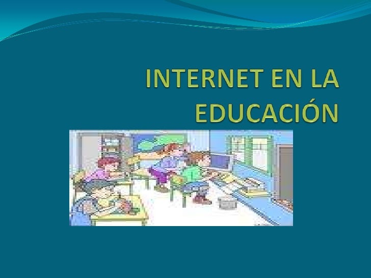 INTERNET EN LA EDUCACIÓN<br />