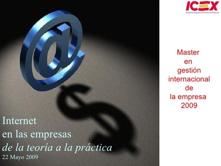 Usos de Internet en las Empresas: De la Teoria a la practica