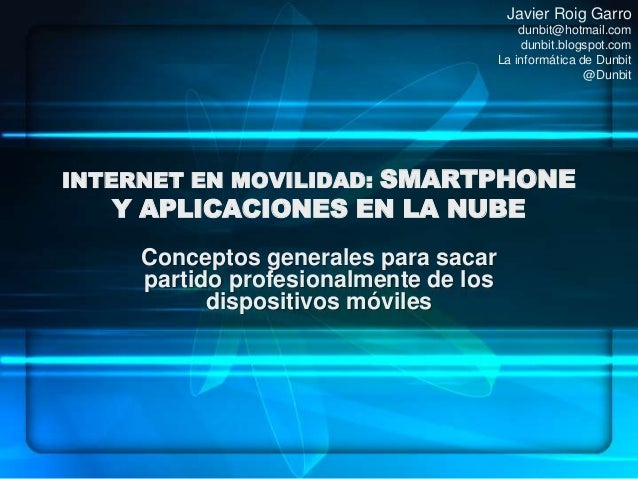 Javier Roig Garro                                           dunbit@hotmail.com                                           d...