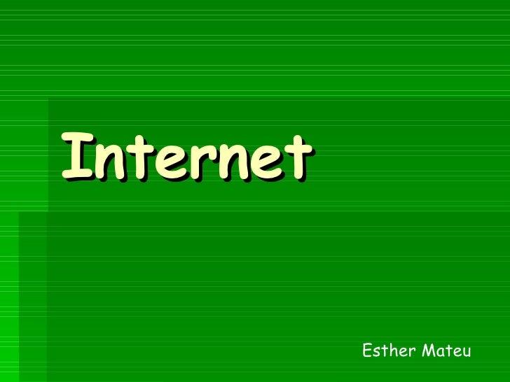 Internet Esther Mateu