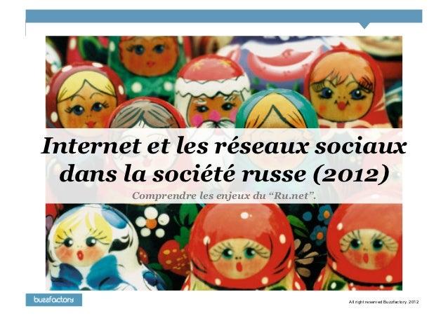 Internet et les Réseaux Sociaux en Russie - 2012