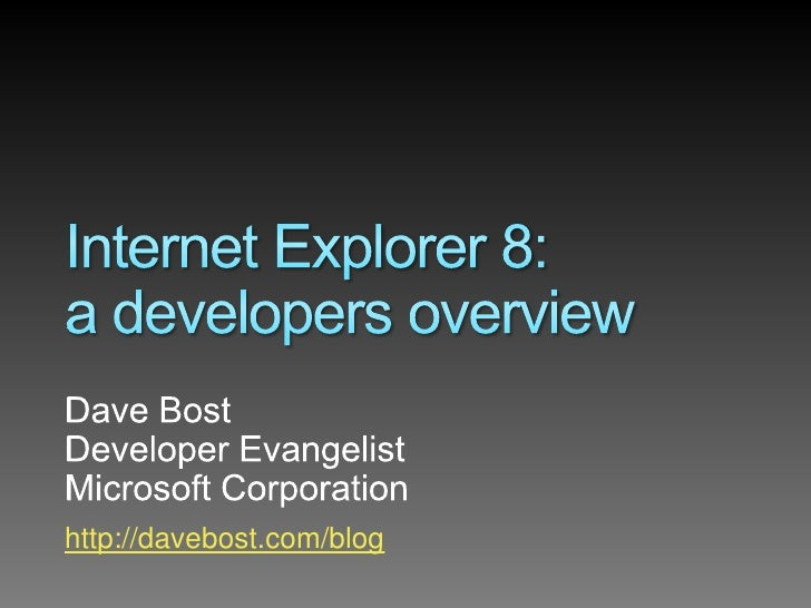 Internet Explorer 8 Developer Overview