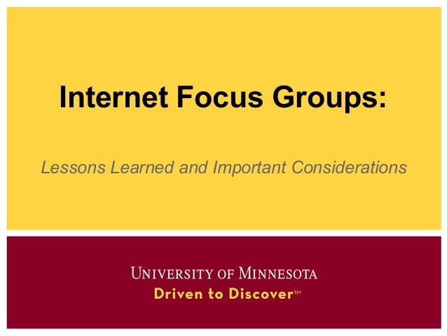 2012 - Internet Focus Groups  - Important Considerations