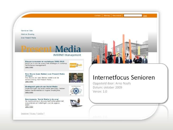 Internetfocus Senioren: internetkansen in seniorencommunicatie!