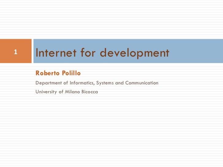<ul><li>Roberto Polillo </li></ul><ul><li>Department of Informatics, Systems and Communication </li></ul><ul><li>Universit...