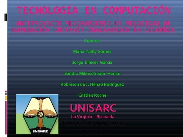 Profesora: Maritza Salazar Velásquez Noviembre del 2010 UNISARCUNISARC La Virginia – RisaraldaLa Virginia – Risaralda Auto...
