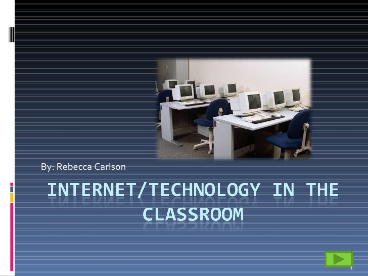 Internet In The Classroom