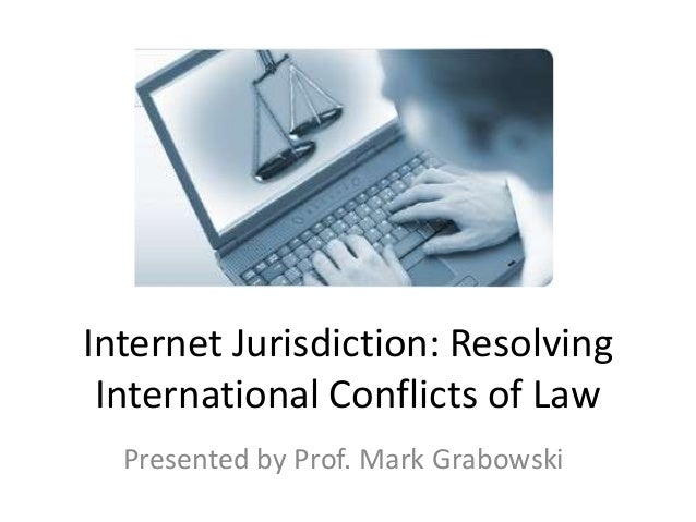 Internet Jurisdiction: Who controls the Internet?