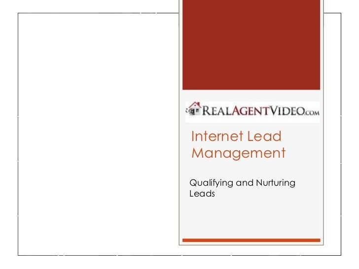 Internet Lead Management Qualifying and Nurturing Leads