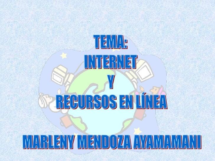 Tema: Internet y recursos en línea                      Antecedentes              El proyecto original (Año 1969)  Crear u...