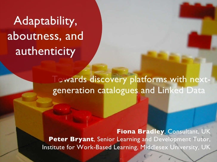 Towards discovery platforms with next-generation catalogues and Linked Data  <ul><li>Fiona Bradley , Consultant, UK Peter ...