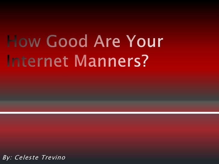 Internet manners