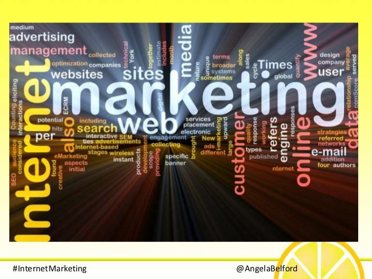 #InternetMarketing   @AngelaBelford