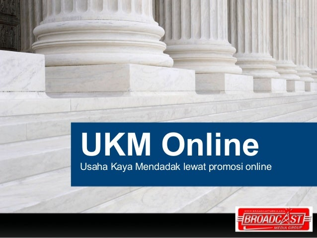 UKM OnlineUsaha Kaya Mendadak lewat promosi online                                    YOUR LOGO