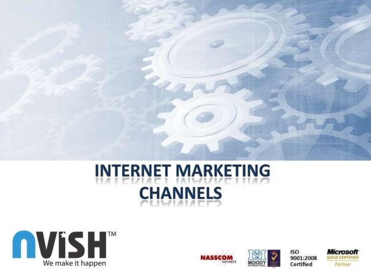 Channels of <br />I-Marketing<br /> Internet Marketing<br />Channels<br />