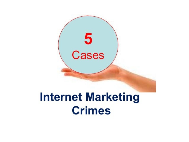 Internet Marketing Crimes