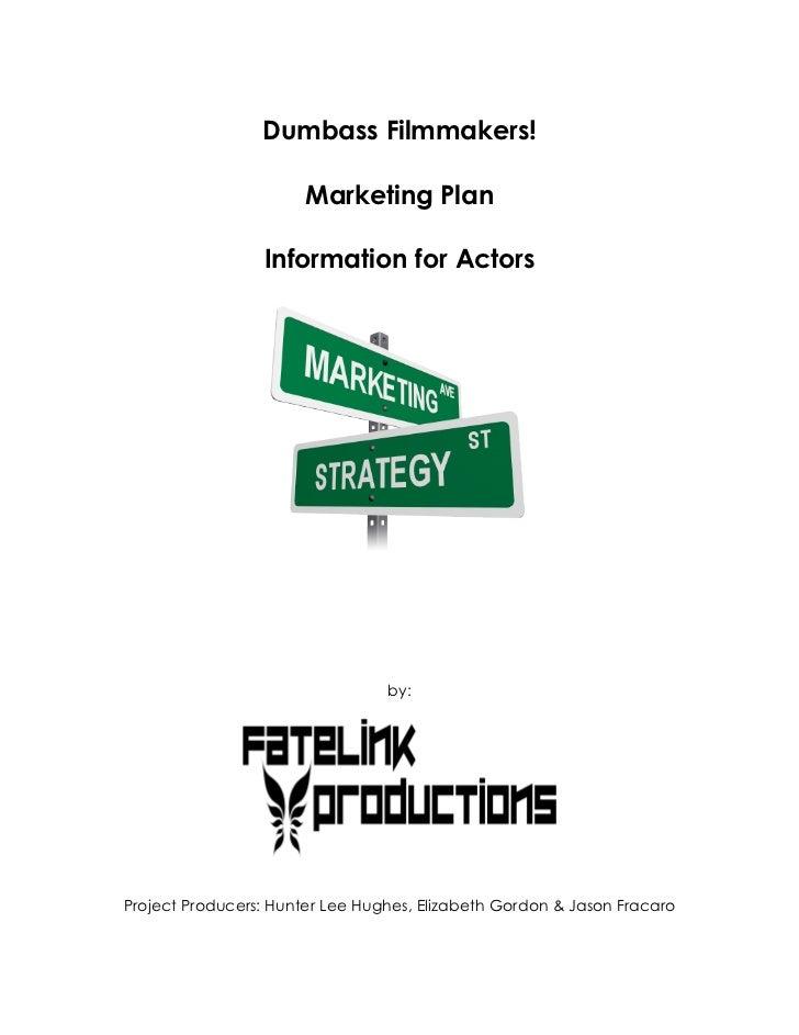 Social Media Marketing for Actors - Dumbass Filmmakers!