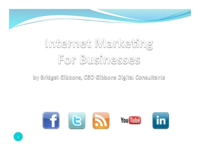 Internet marketing for business pwp spr 2013.pptx