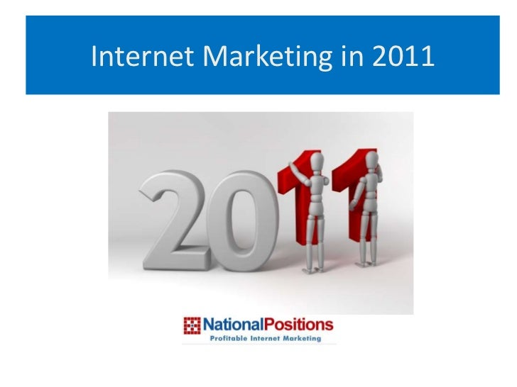 Internet marketing in 2011