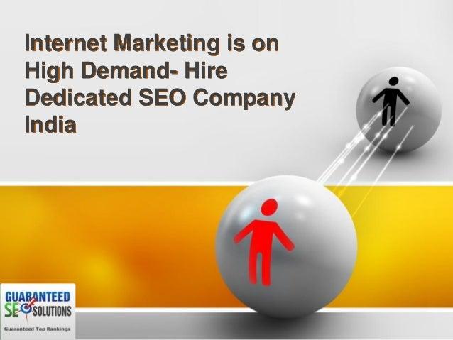 Internet marketing is on high demand  hire dedicated seo company india