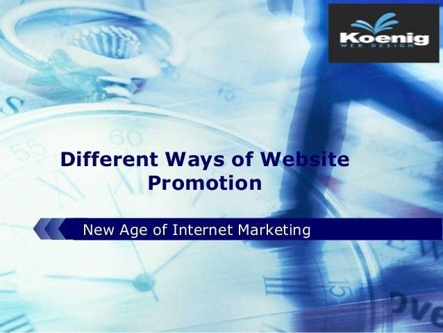 LOGODifferent Ways of WebsitePromotionNew Age of Internet Marketing
