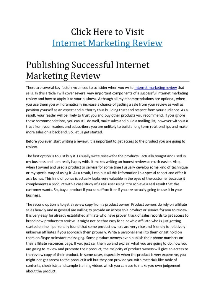 Click Here to Visit                 Internet Marketing ReviewPublishing Successful InternetMarketing ReviewThere are sever...