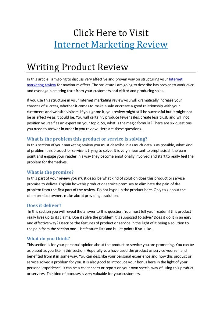 Click Here to Visit                 Internet Marketing ReviewWriting Product ReviewIn this article I am going to discuss v...