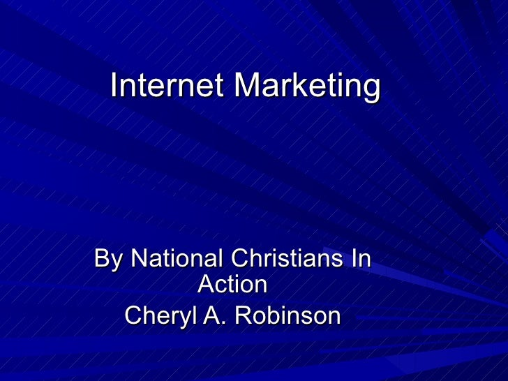 Internet Marketing By National Christians In Action Cheryl A. Robinson