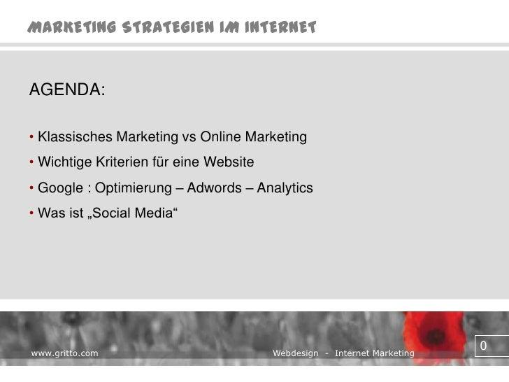 AGENDA:<br /><ul><li> Klassisches Marketing vs Online Marketing