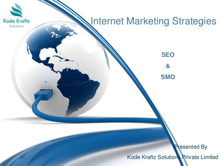 Internet Marketing Strategies                     SEO                       &                     SMO                     ...