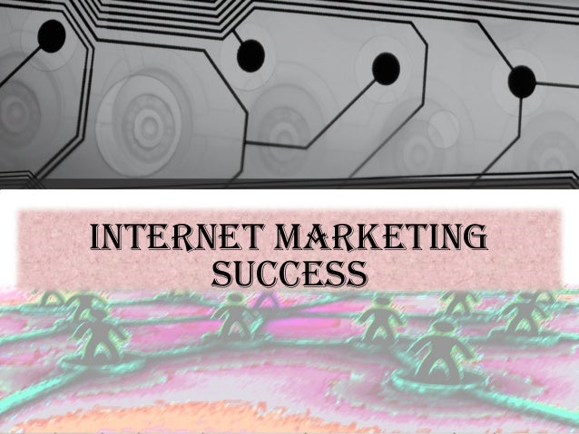 successful internet marketing