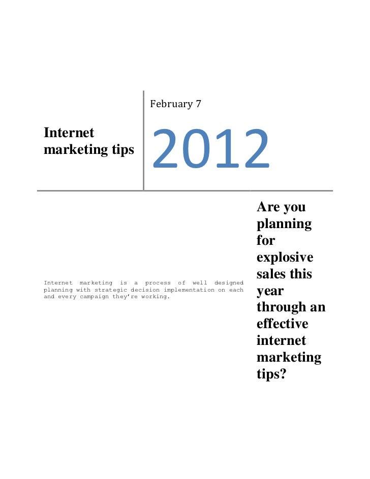 February 7Internetmarketing tips                             2012                                                         ...