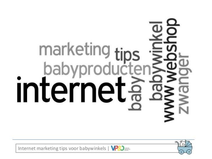 Internet marketing tips voorbabywinkels |<br />