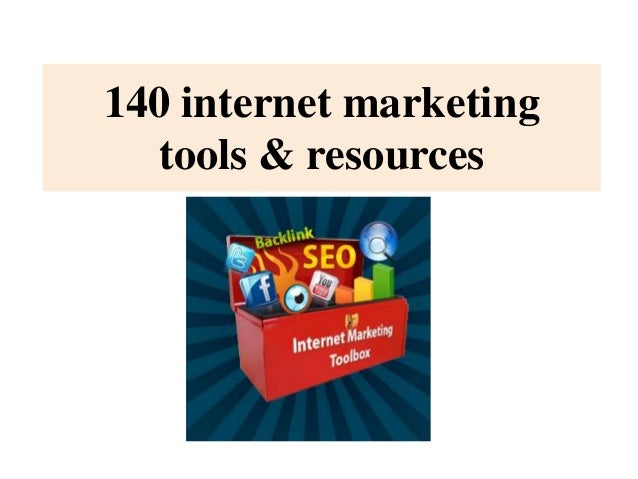 140 internet marketingtools & resources