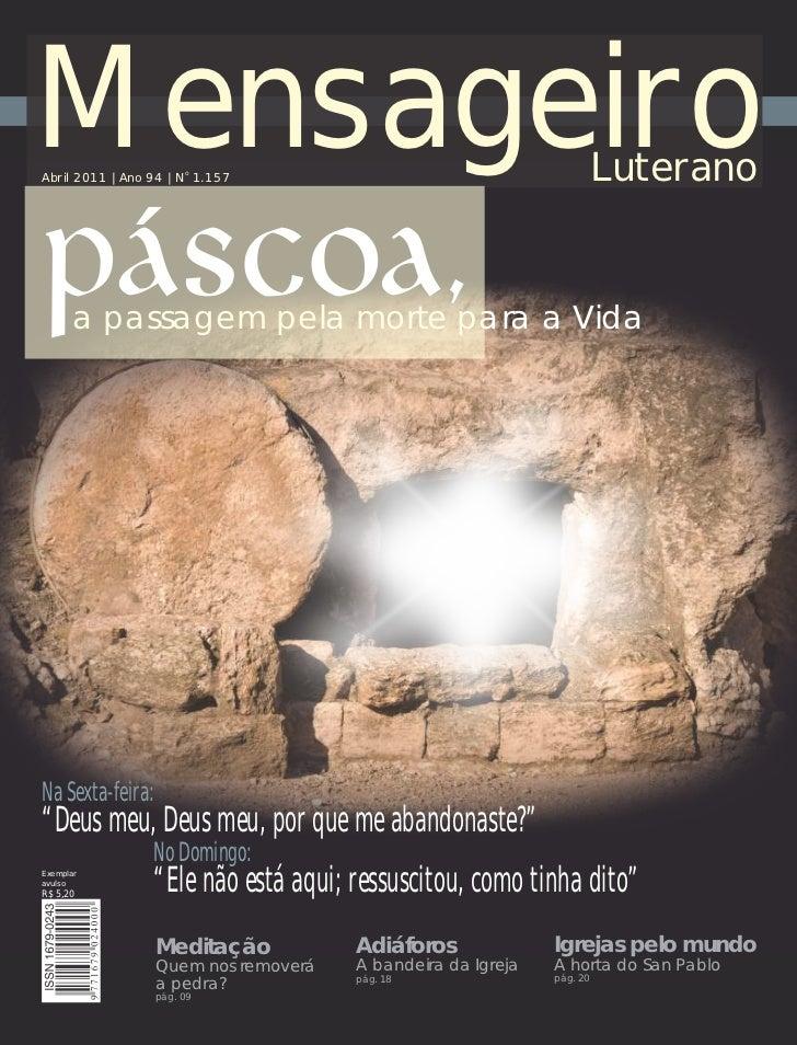MensageiroAbril 2011 | Ano 94 | No 1.157                                         Luterano       a passagem pela morte para...