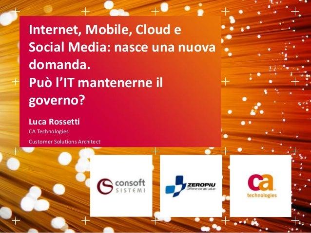 Internet, mobile, cloud e social media ca technologies