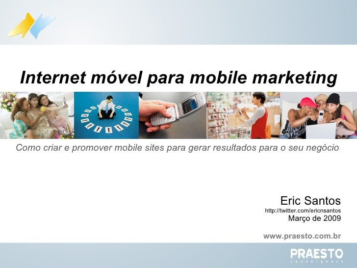 Internet Móvel para Mobile Marketing