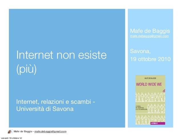 Internet non esiste (più)