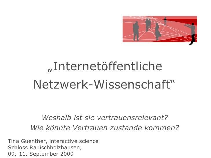 """"""" Internetöffentliche  Netzwerk-Wissenschaft""""   Weshalb ist sie vertrauensrelevant? Wie könnte Vertrauen zustande kommen? ..."""