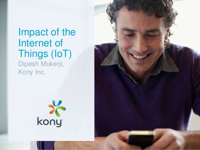 Impact of the Internet of Things (IoT)