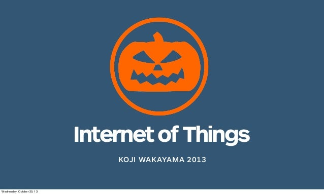 Internet of Things 2013