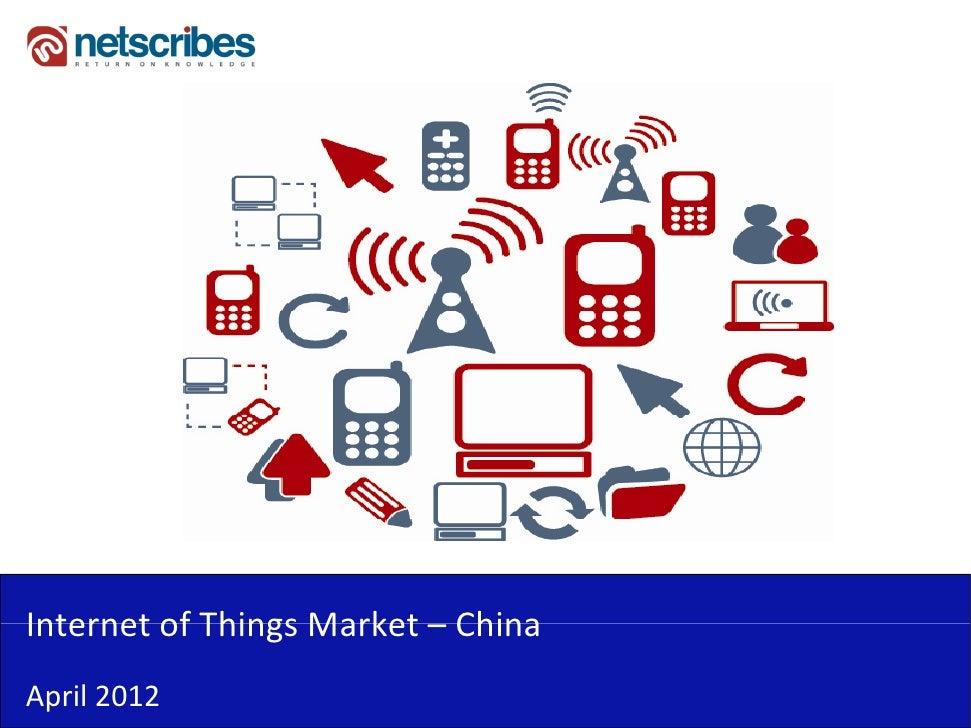InternetofThingsMarket–Internet of Things Market ChinaApril2012