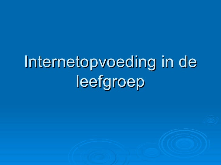 Internetopvoeding in de leefgroep