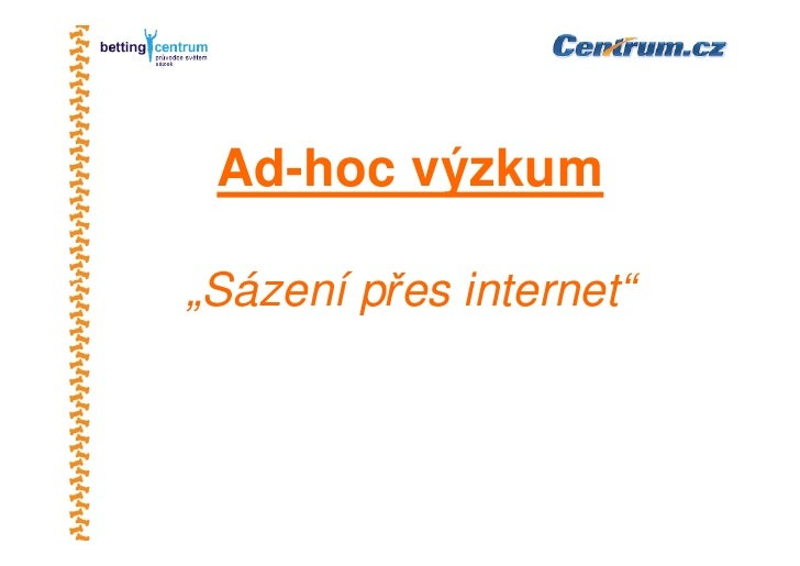 Kdo je český on-line sázkař?