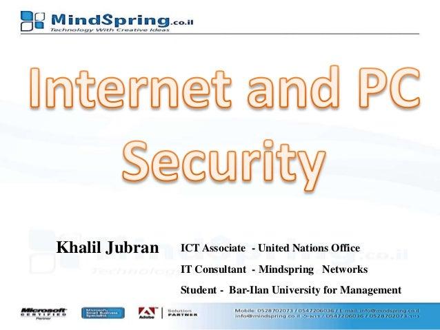 Internet PC Security  by Khalil Jubran  Mindspring Networks