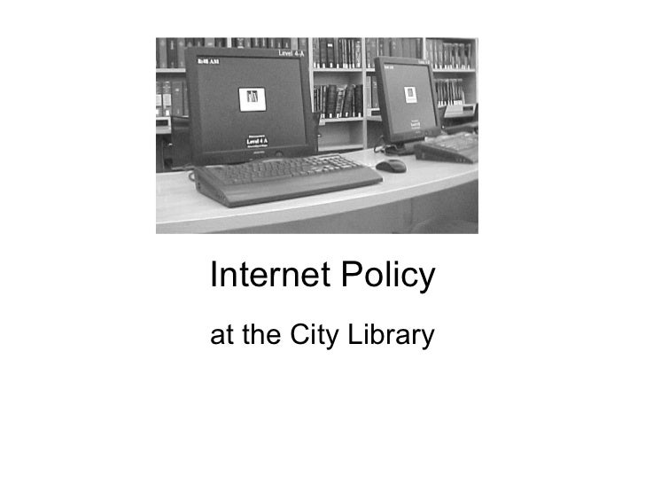 Internet Policy at the City Library