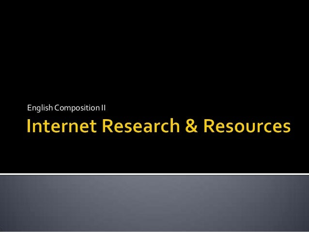 Internet research & resources
