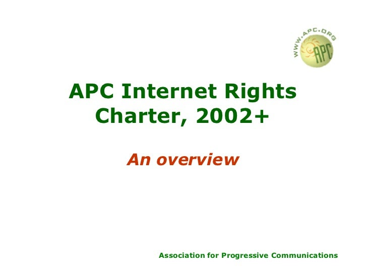 APC Internet Rights Charter: An Overview (presented by Natasha Primo)