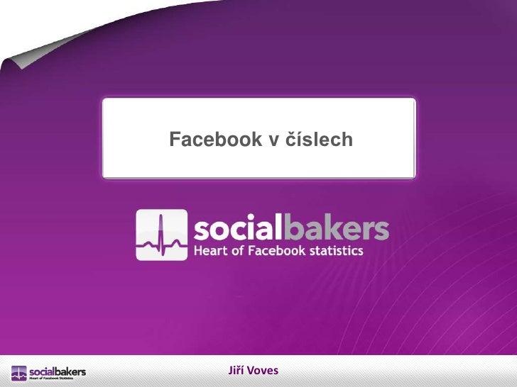Facebook v cislach - Jiri Voves
